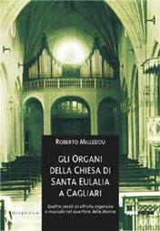 Gli organi della chiesa di Sant'Eulalia a Cagliari