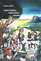 Indovinellus, indevinzos, abbisa abbisa