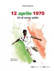 Cagliari - 12 aprile 1970